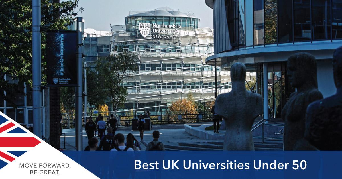 Best UK Universities Under 50