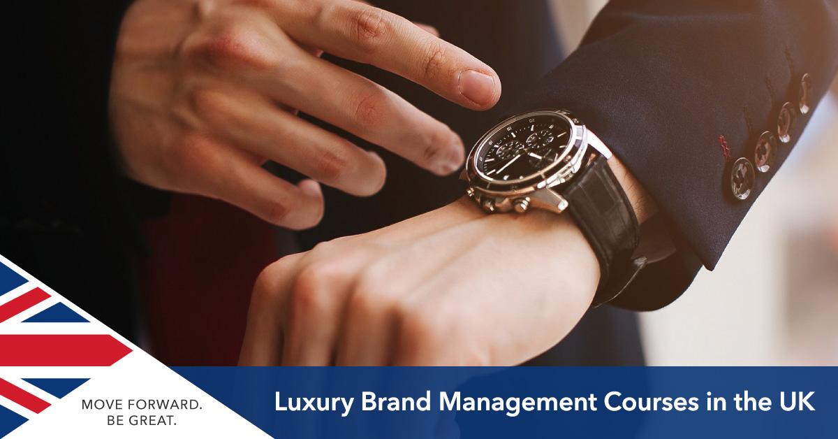 Luxury Brand Management UK